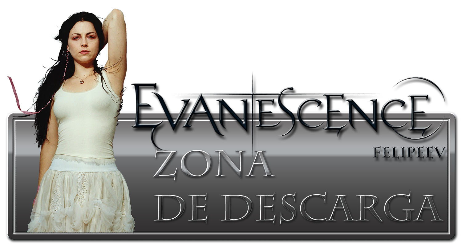 ♪♫ Descarga Todo De Evanescence. ♪♫