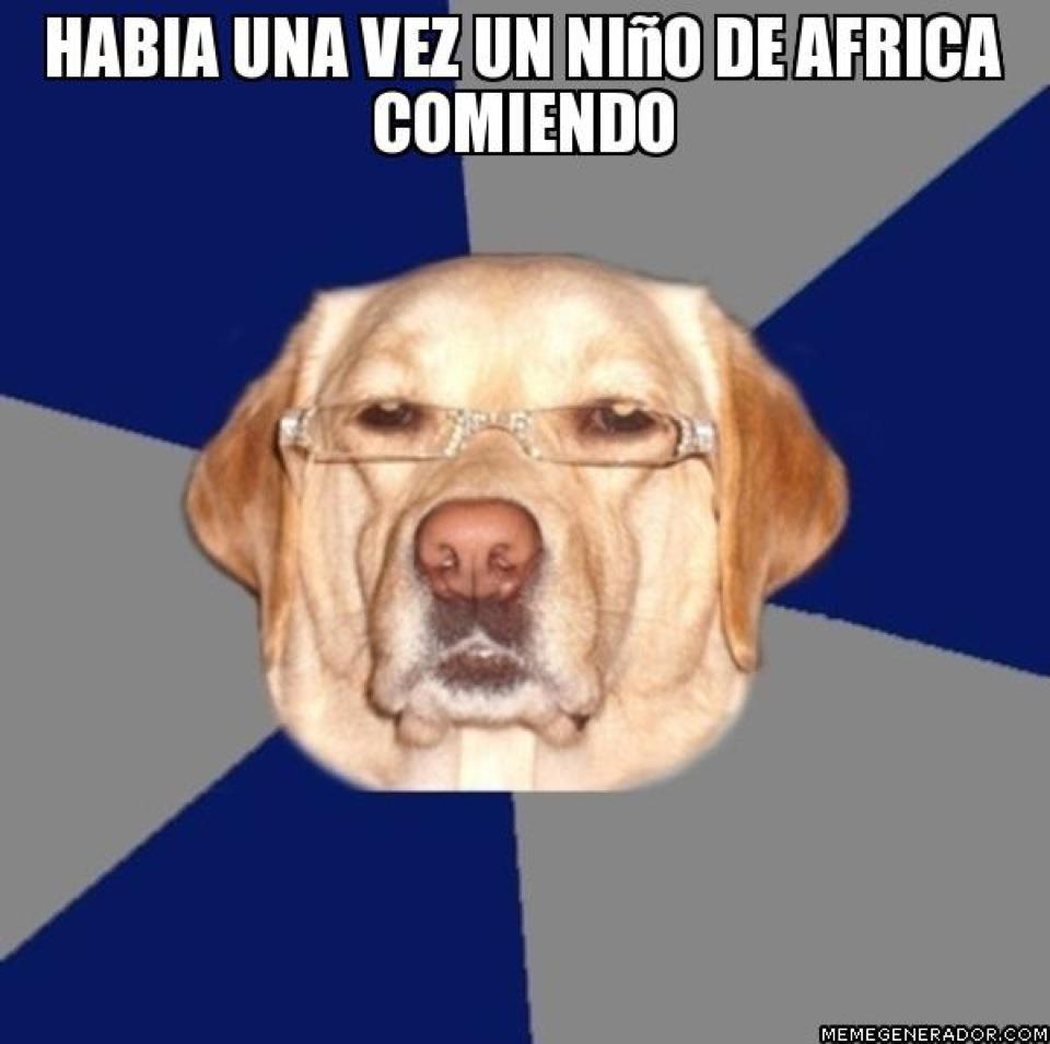 Racist Dog  Meme Generator