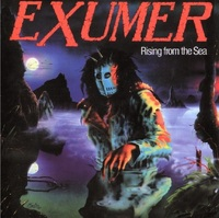 Exumer  Rising from the Sea (1987)  Alemania   Thrash Metal Old School | Pack 9 discos - 320 Kbps  http://www.taringa.net/posts/...