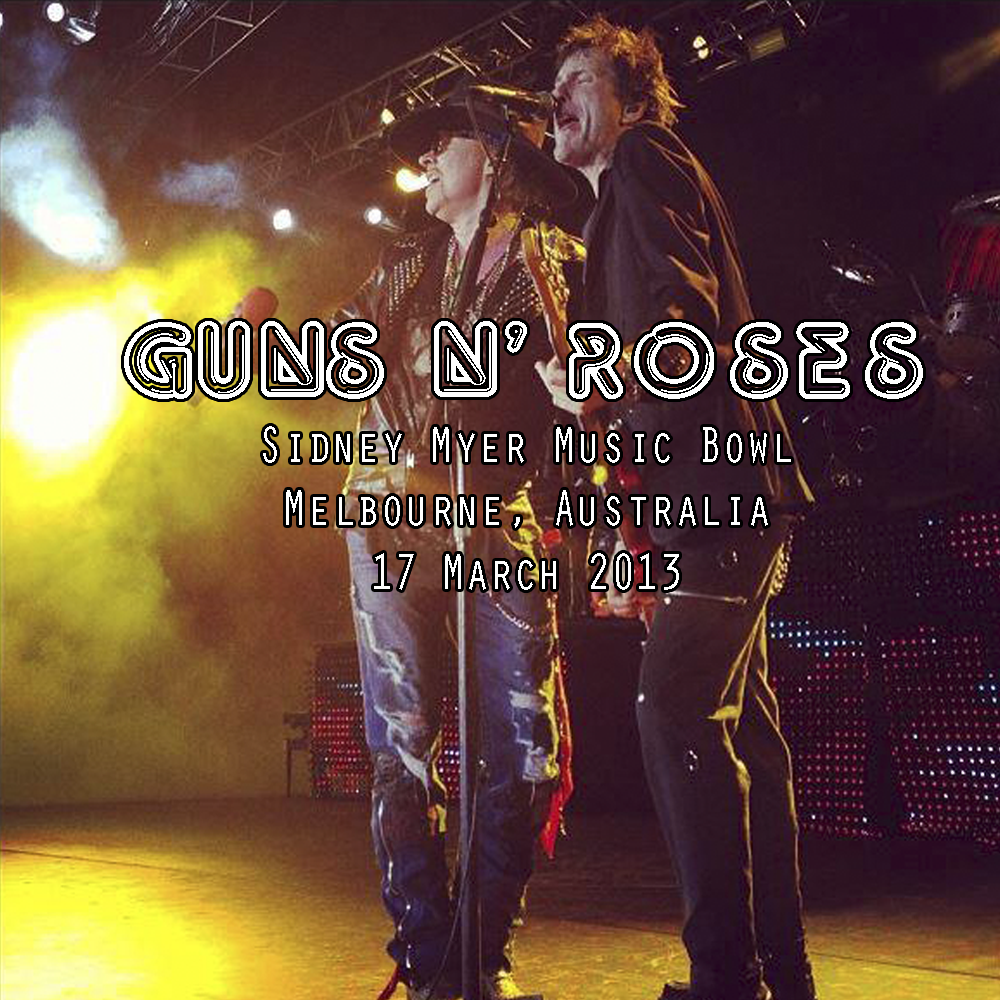 Guns N Roses 2013 Tour (Audio) Guns N' Roses ...