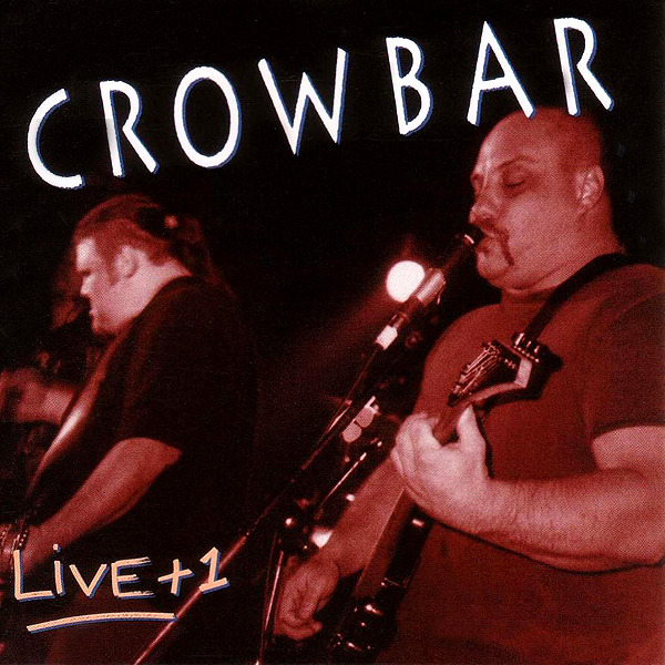 Crowbar (Discografía)(Sludge Metal)