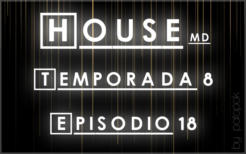 "[Estreno]House MDS08/E18""Body and Soul""Mi subida"